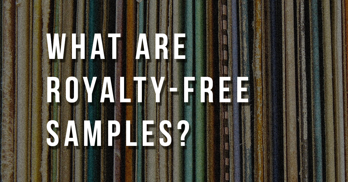 Royalty-Free Samples